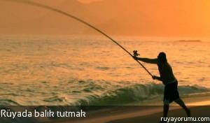 Rüyada Balık Tutmak