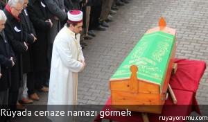 Rüyada Cenaze Namazı Görmek