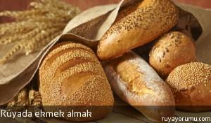 Rüyada Ekmek Almak