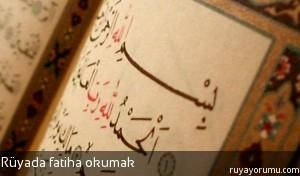 Rüyada Fatiha Okumak