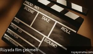 Rüyada Film Çekmek
