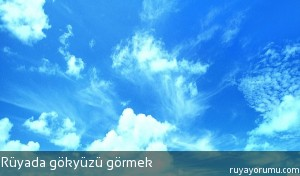 Rüyada Gökyüzü Görmek