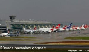 Rüyada Havaalanı Görmek