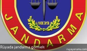 Rüyada Jandarma Görmek