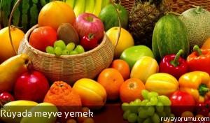 Rüyada Meyve Yemek