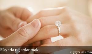 Rüyada Nişanlanmak