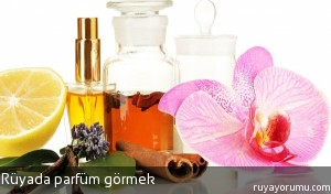 Rüyada Parfüm Görmek