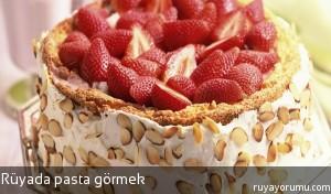 Rüyada Pasta Görmek