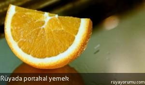 Rüyada Portakal Yemek