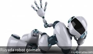 Rüyada Robot Görmek