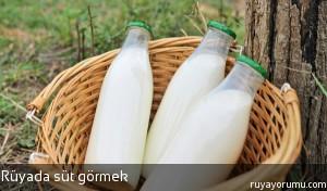 Rüyada Süt Görmek