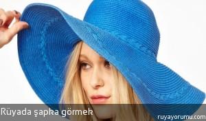Rüyada Şapka Görmek