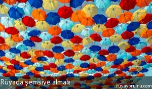 Rüyada Şemsiye Almak