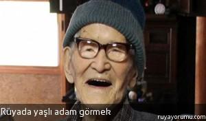 Rüyada Yaşlı Adam Görmek