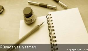 Rüyada Yazı Yazmak