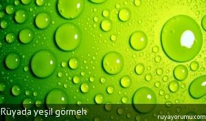 Rüyada Yeşil Görmek