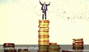Rüyada Zengin Olmak